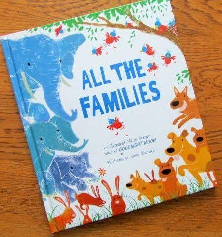 ALL THE FAMILIES = by Margaret WISE BROWN